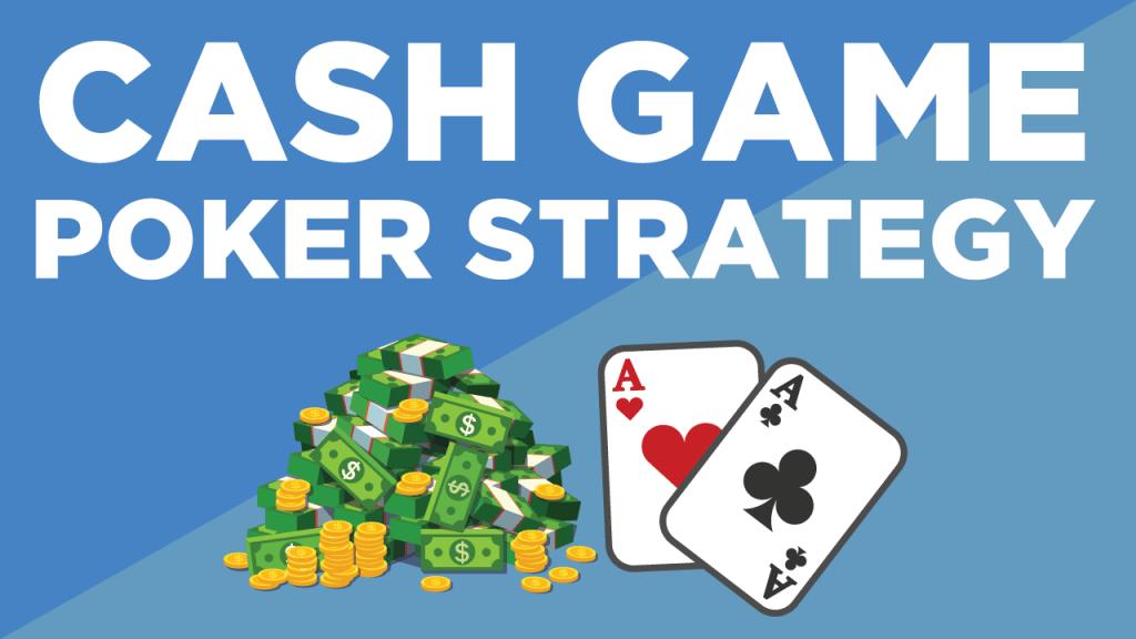 Poker strategies cash games