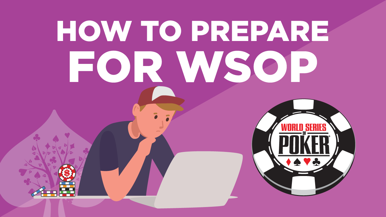 5 Things You MUST Do to Prepare for the WSOP