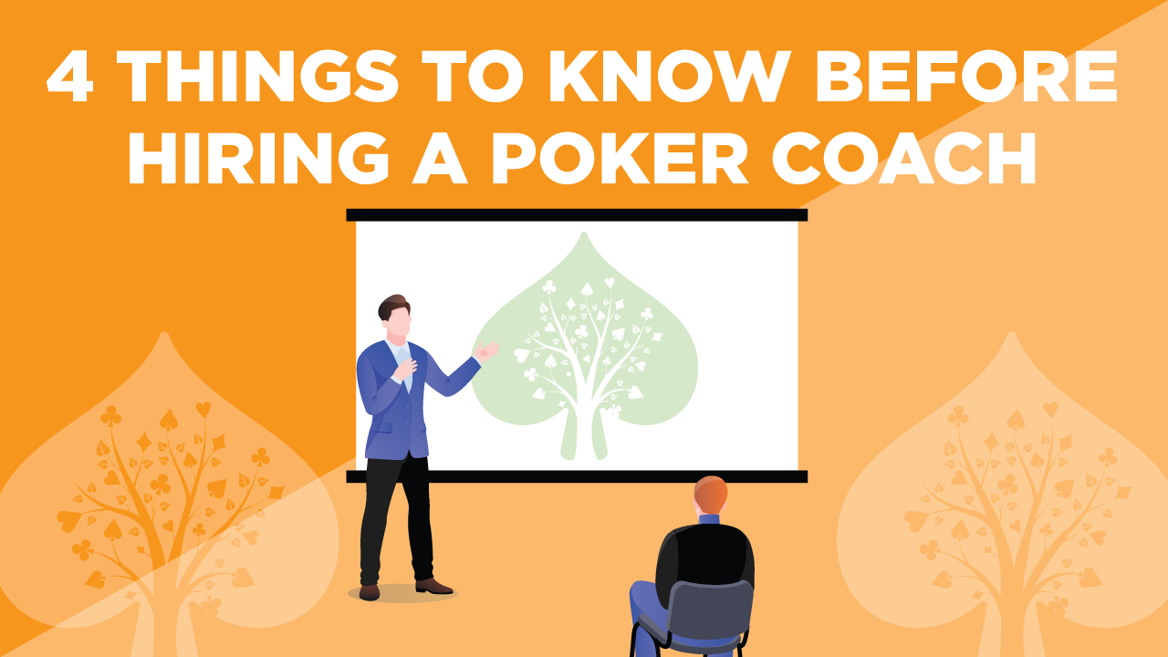 4 Things You Must Know Before Hiring a Poker Coach
